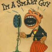 "Cartoon of a man yelling into a mic with text ""I'm A Smart Guy"""